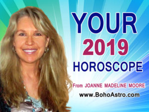 Annual 2019 Horoscope from top media astrologer Joanne Madeline Moore.