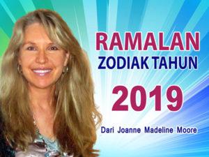 Ramalan Zodiak Tahun 2019 dari Joanne Madeline Moore.